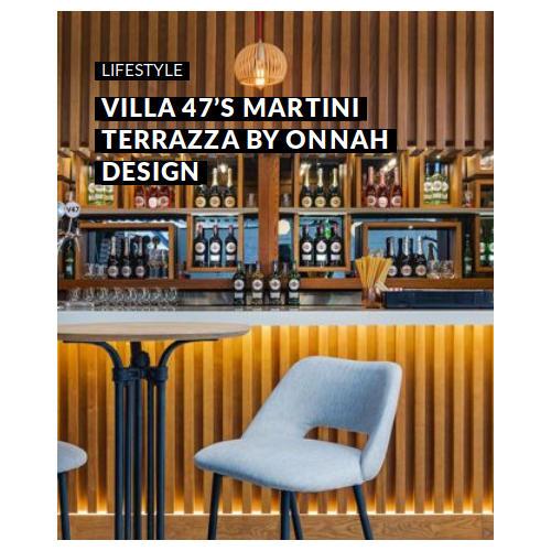 VISI Villa 47s Martini Terrazza by Onnah Design